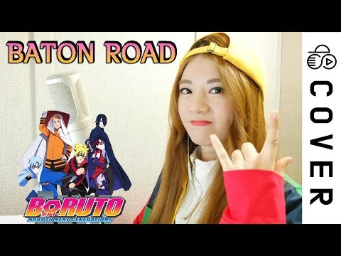 BORUTO : NARUTO NEXT GENERATIONS  OP1 【TV Size】 - BATON ROAD ┃Cover By Raon Lee