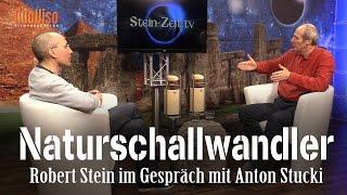 Naturschallwandler - Anton Stucki bei SteinZeit