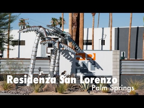 Residenza San Lorenzo Palm Springs Tour and Review