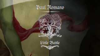 Paul Romano: Little Battle