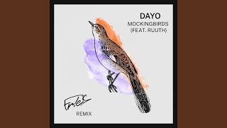 Mockingbirds (feat. Ruuth) (Extended FR!ES Remix)