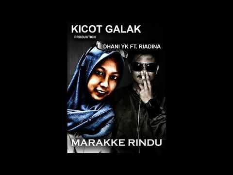 Dhani yk ft Riadina - Marakke Rindu