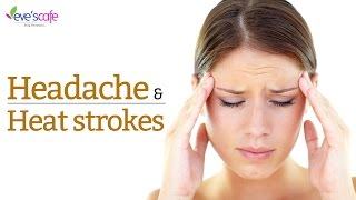 Natural Remedy - Summer Series - Headache and Heat Strokes