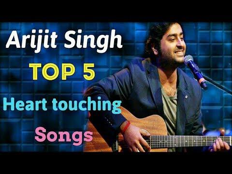 Top 5 best heart touching songs of arijit singh