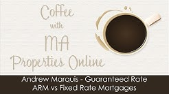 Andrew Marquis, Guaranteed Rate - ARM vs Fixed Rate Mortgage
