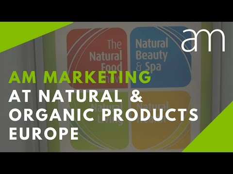 AM Marketing at Natural & Organic Products Europe 2017