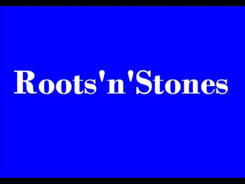 Roots'n'Stones - Ogni tand.wmv