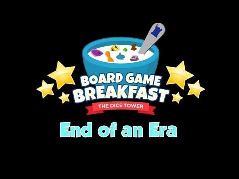 Board Game Breakfast  - End of an Era