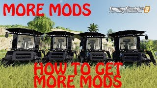 Download How To Get More Mods In Farming Simulator 2019 The
