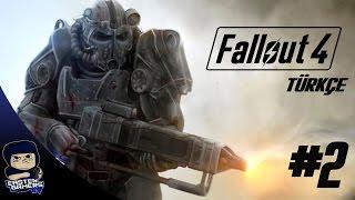 Fallout 4 Türkçe Bölüm 2 : NUKA TEA - NÜKLEER YAŞAM DOSTUNUZ    !