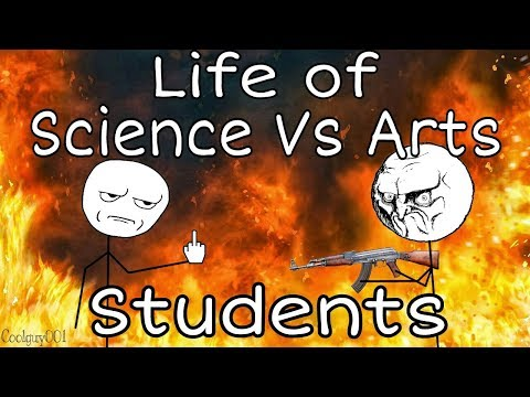 Life of Science Vs Arts students
