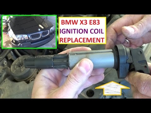 Ignition Coil Replacement BMW X3 E83 2 5 3 0 MISFIRE P0301 P0302