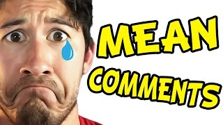 Markiplier Reacts to Mean Comments