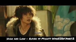 High and Low - Ruder vs Mighty Warriors part 1