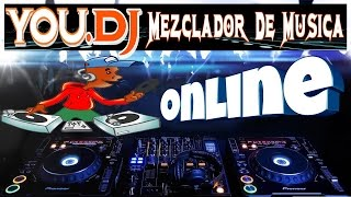 YOU.DJ | Mezclador De Musica Online | Gratis...!!!