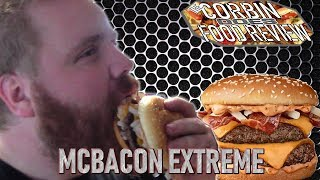 MCBACON EXTREME - DID IT GET BETTER? - CORBIN DOES FOOD REVIEW