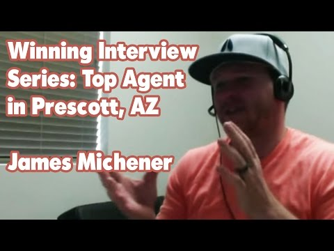 Winning Interview Series: Top Agent in Prescott, AZ - James Michener - Colton Lindsay