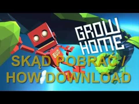Skąd pobrać / How download Grow UP [WORK 2016]