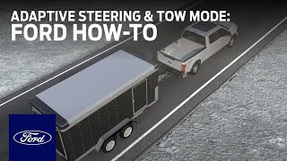 Adaptive Steering with Tow/Haul Mode | Ford How-To | Ford
