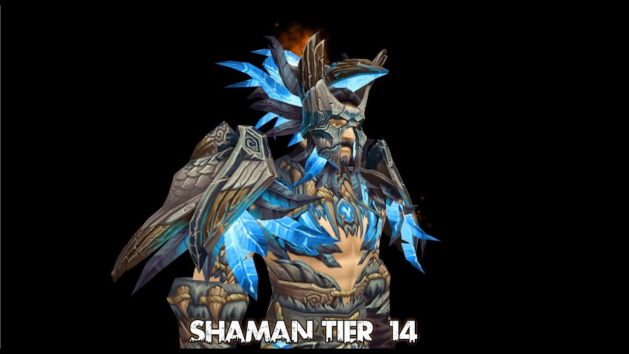 shaman tier 14 armor set youtube