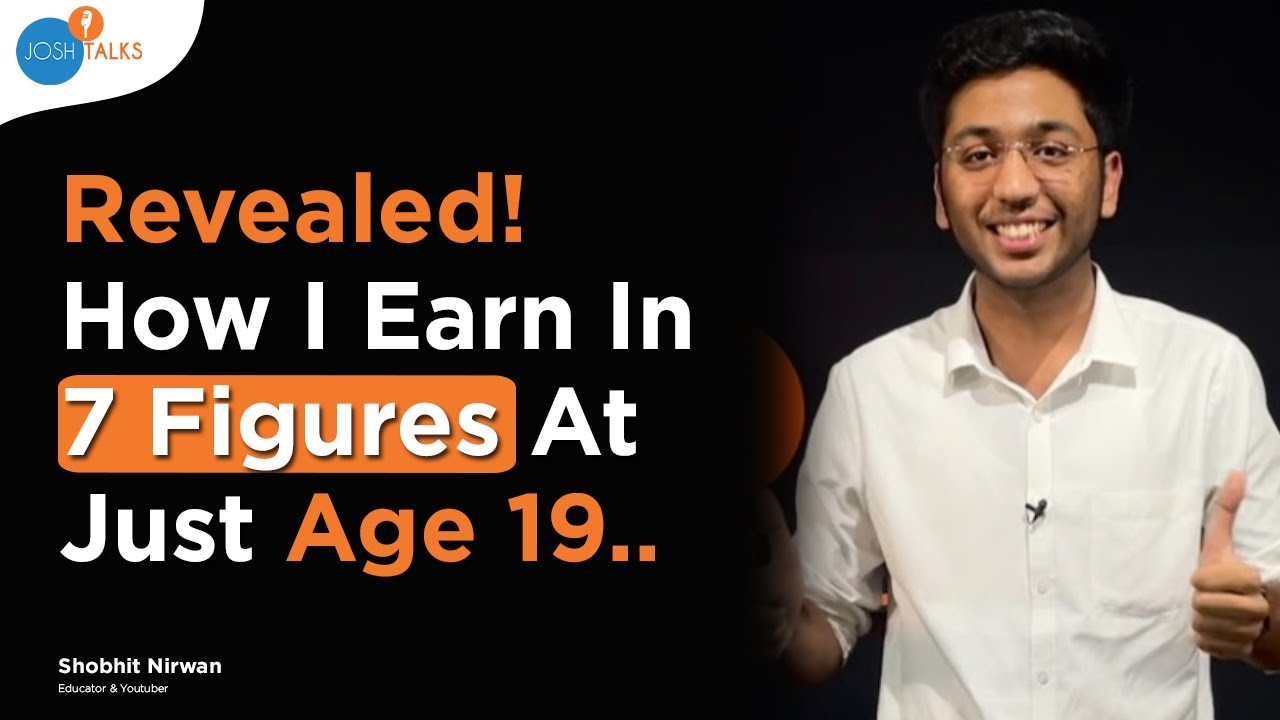 How To Achieve Financial Freedom Before 20s | @Shobhit Nirwan | Josh Talks