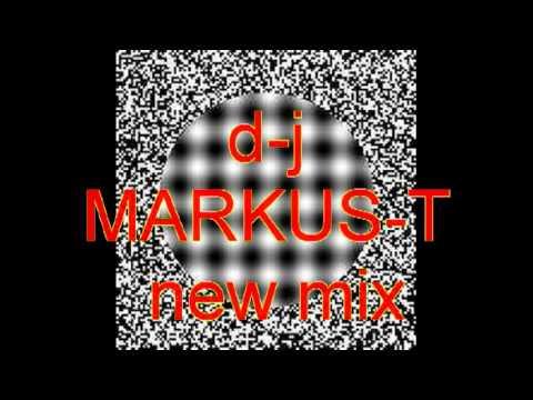 MARKUS-T   NEW MIX