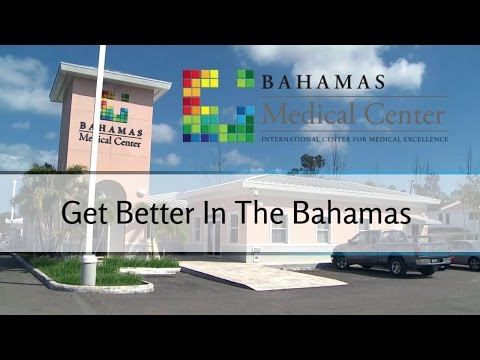 Get Better In The Bahamas with Bahamas Medical Center