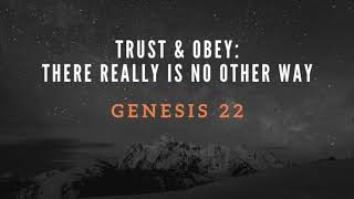 Trust & Obey: There really is no other way