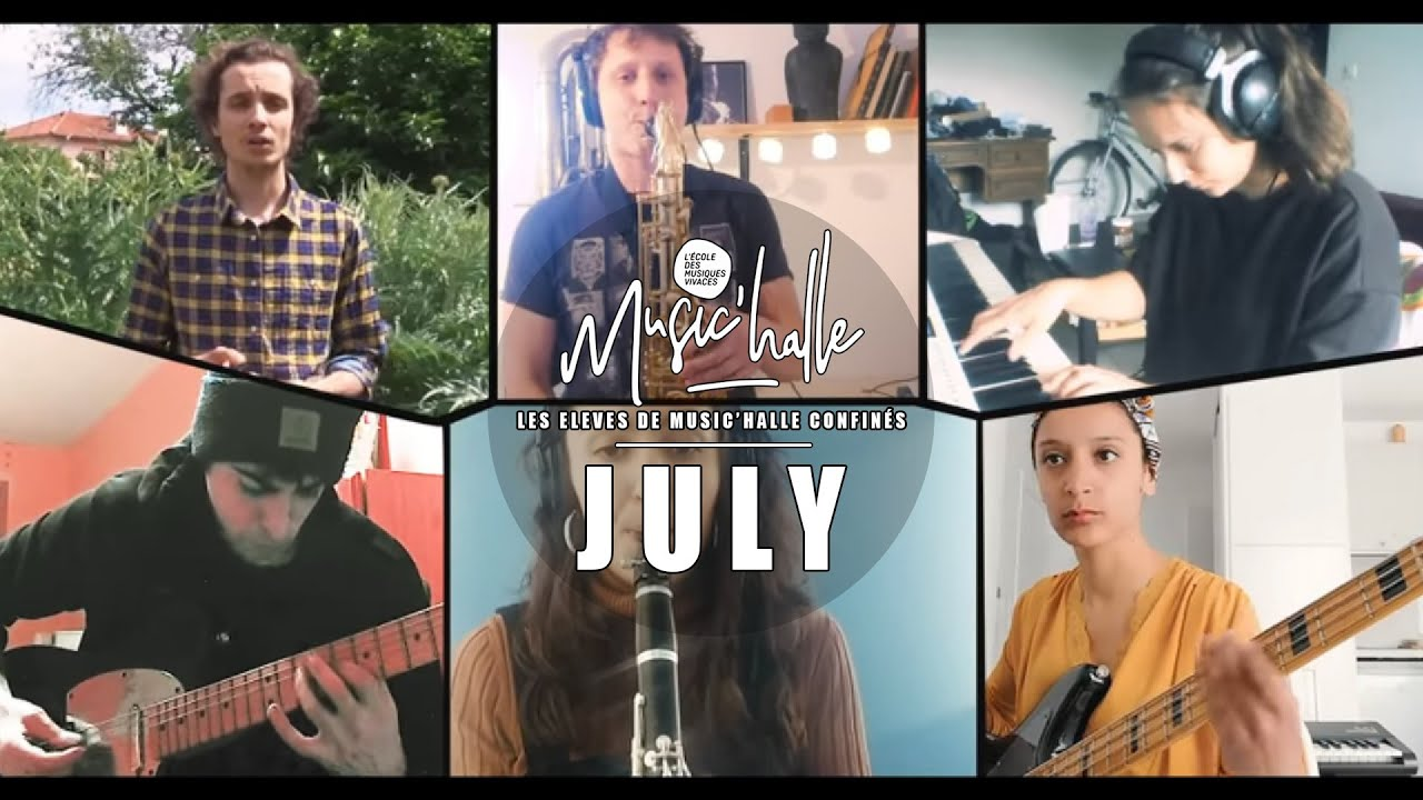 Les élèves (confinés) de Music'Halle - July