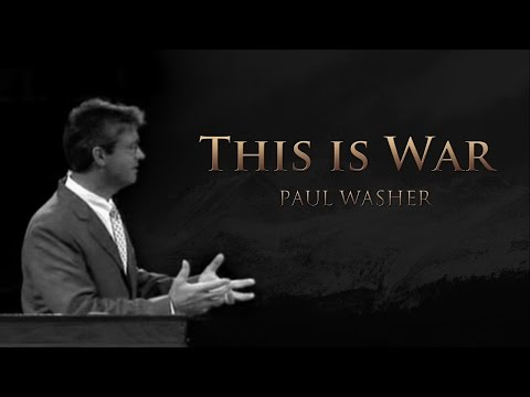 This is War - Paul Washer