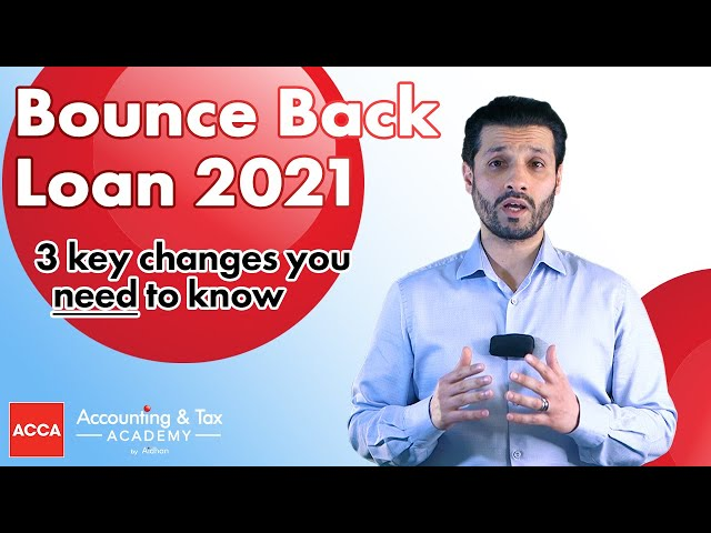 Business Bounce Back Loan BBL - 3 key changes to the scheme for 2021