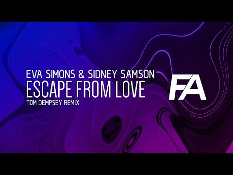 Eva Simons & Sidney Samson - Escape From Love (Tom Dempsey Remix)