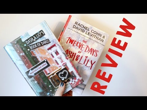 SERIES REVIEW: Dash And Lily Duology By Rachel Cohn & David Levithan (spoiler Free!)