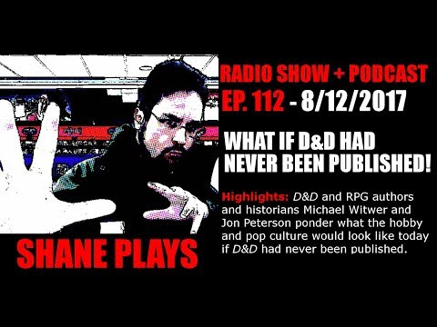 What if D&D Had Never Been Published! - Shane Plays Ep. 112
