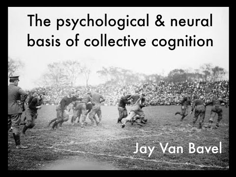 Jay Van Bavel: The Human Mind Evolved in Groups