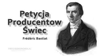 Petycja producentów świec - Frédéric Bastiat