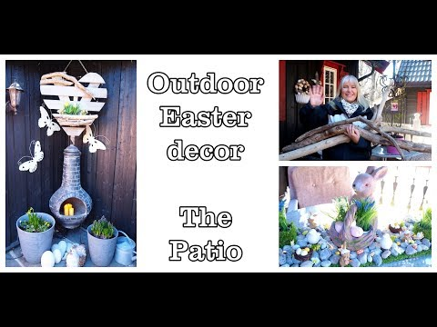 Easter decorations - Decorating the patio for Easter