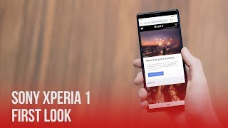 Sony Xperia 1 - First Look | MWC 2019