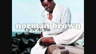 """Norman Brown - Up """"N"""" At' Em (2002).wmv"""
