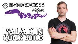 Handbooker Helper: Paladin (Quick Build)