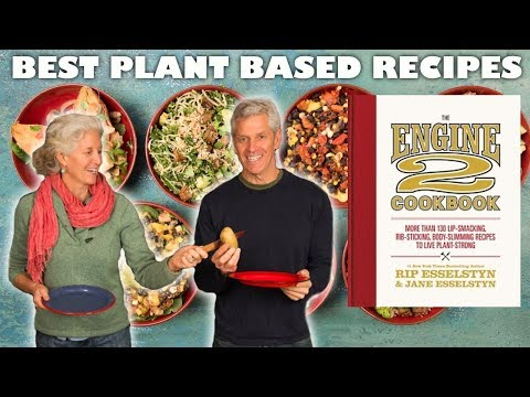THE BEST PLANT-BASED RECIPES | With Rip & Jane Esselstyn