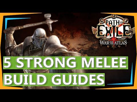 Path of Exile Builds - 5 Strong 3.1 MELEE Build Guides - Abyss League, War For The Atlas! (2018)