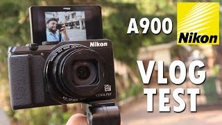 Nikon Coolpix A900 Digital Camera VLOG STYLE CAMERA TEST [4K](, 2017-03-30T03:30:00.000Z)