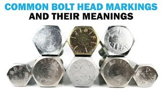 Bolt Head Markings: What do they mean? | Fasteners 101