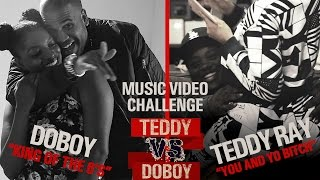 Music Video Challenge | Teddy vs. DoBoy