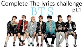 Video Finish the Kpop lyrics challenge - BTS version pt.1 download MP3, 3GP, MP4, WEBM, AVI, FLV Mei 2018