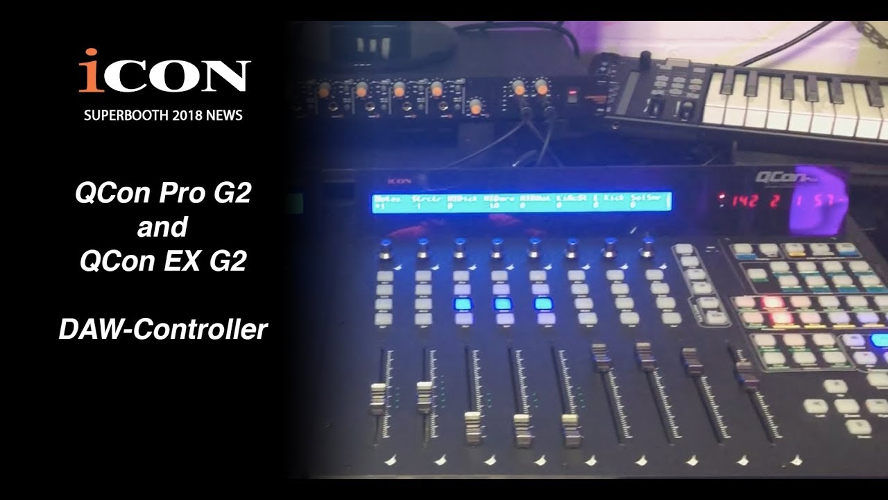 Icon Pro Audio Superbooth 2018 News - Icon QCon Pro G2 DAW Controller