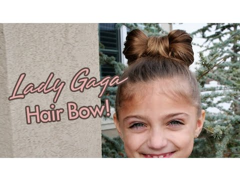 Lady Gaga Hair Bow Updos Cute Girls Hairstyles - YouTube
