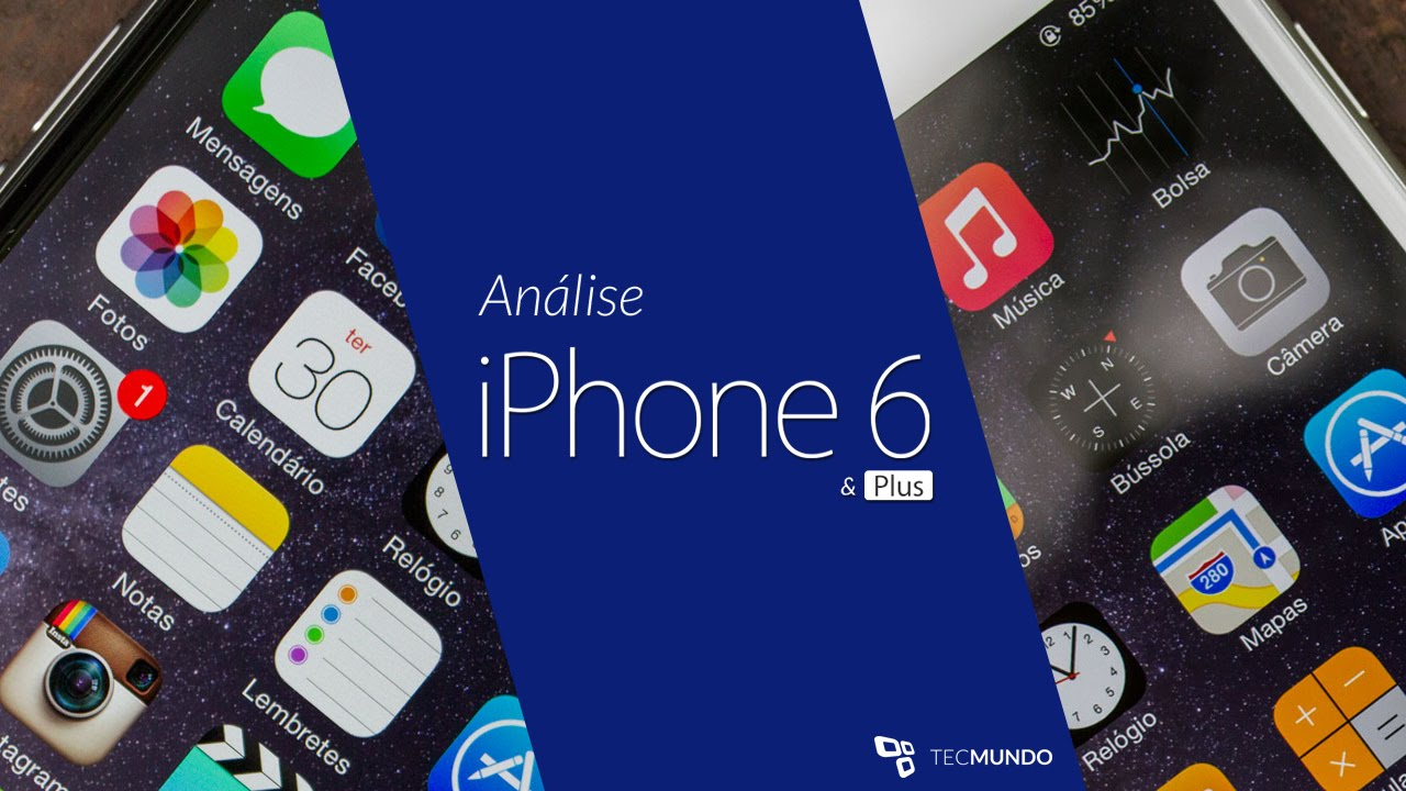 5cf3e60fe50 Análise iPhone 6