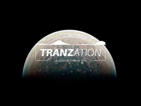 Jupiter: A Trance Mix - Uplifting | Progressive | Tech - June 2017